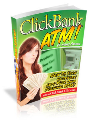 Product picture ClickBank ATM - Turn Your Computer Into Cash