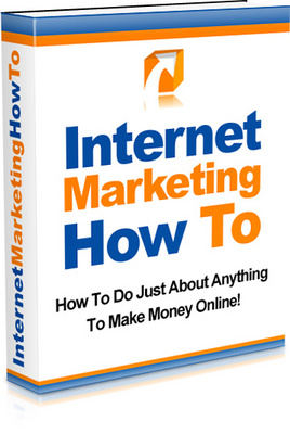 Product picture Internet Marketing How To - Everything you need know